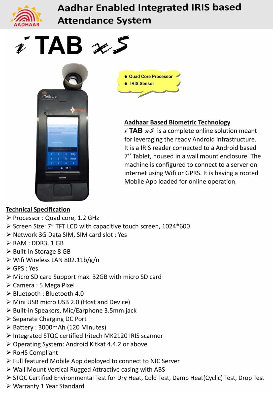Aadhaar Enabled Biometric Attendance System (AEBAS)