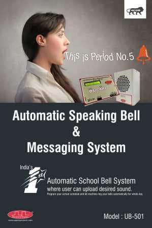 Automatic Speaking Bell Messaging System